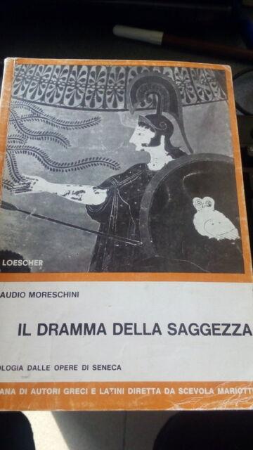 IL DRAMMA DELLA SAGGEZZA / 9788820113773 / LOESCHER
