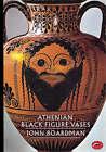 Athenian Black Figure Vases by John Boardman (Paperback, 1974)