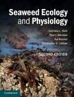Seaweed Ecology and Physiology by Catriona L. Hurd, Kai Bischof, Christopher S. Lobban, Paul J. Harrison (Paperback, 2014)