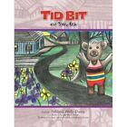 TiD Bit The Teddy Bear 9781450057295 by Mildred Wells-dunn Book