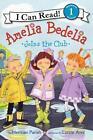 Amelia Bedelia Joins the Club von Herman Parish (2014, Taschenbuch)