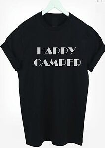 HAPPY-CAMPER-T-shirt-Top-FESTIVAL-CAMPING-HOLIDAYS-t-shirt-tee-MEN-WOMEN-amp-kids