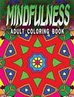 Mindfulness Adult Coloring Book - Vol.5: Adult Coloring Books by Jangle Charm, C J Art-Lab, Adult Coloring Books (Paperback / softback, 2015)
