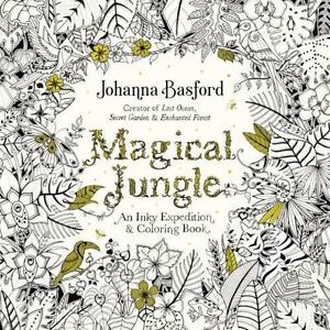 Magical Jungle An Inky Expedition And Coloring Book By Johanna Basford 2016 Paperback