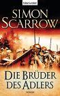 Die Brüder des Adlers von Simon Scarrow (2014, Taschenbuch)