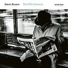 The Fifth Century Gavin Bryars 0028948144952
