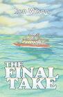 The Final Take by Ren Wilson (Hardback, 2005)