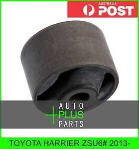 Fits-TOYOTA-HARRIER-ZSU6-2013-BUSHING-REAR-TRAILING-ARM