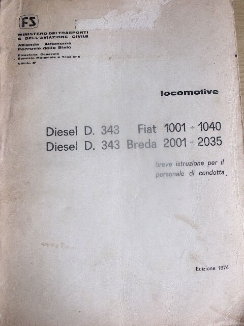 Istruzione Personale di condotta LOCOMOTIVE DIESEL D 343  1974  Rarissimo[TR.26]