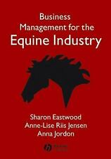 BUSINESS MANAGEMENT FOR THE EQUINE INDUSTRY - NEW PAPERBACK BOOK