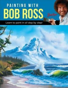 Painting-With-Bob-Ross-Learn-to-Paint-in-Oil-Step-by-Step-Paperback-by-Ro