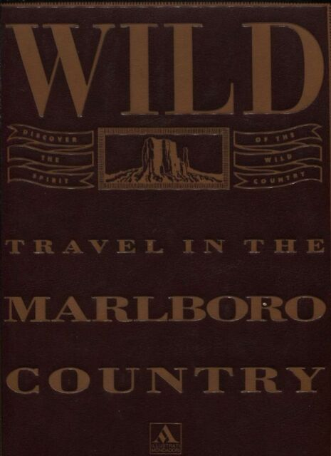 WILD TRAVEL IN THE MARLBORO COUNTRY Mondadori 1992