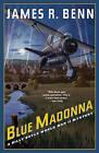 Blue Madonna: A Billy Boyle WWII Mystery by James R. Benn (Hardback, 2016)