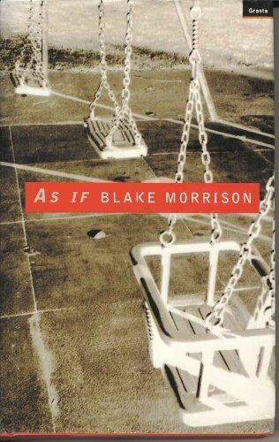 As If,Blake Morrison