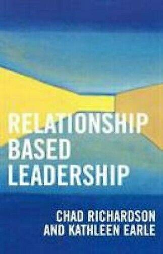 Relationship Beruhend Leadership von Richardson, Chad