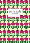 Maija Isola: Art, Fabric, Marimekko by PIE Books (Paperback, 2013)
