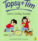 Topsy and Tim Have Itchy Heads by Gareth Adamson, Jean Adamson (Paperback, 1996)