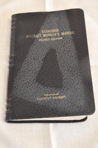 1941 WWII STANDARD AIRCRAFT WORKER'S MANUAL POCKET, 6th ED, FLETCHER AIRCRAFT