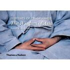 Moments of Mindfulness: the Wisdom of Asia by Danielle Follmi, Olivier Follmi (Hardback, 2015)