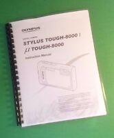 Laser Printed Olympus Tough-8000 Camera 86 Page Owners Manual Guide