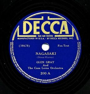 GLEN GRAY and the Casa Loma Orchestra on Decca 200 - Nagasaki
