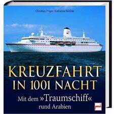 """Kreuzfahrt in 1001 Nacht - Mit dem """"Traumschiff MS Deutschland"""" rund um Arabien"""