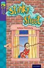 Oxford Reading Tree TreeTops Fiction: Level 11 More Pack B: Stinky Street by Helena Pielichaty (Paperback, 2014)
