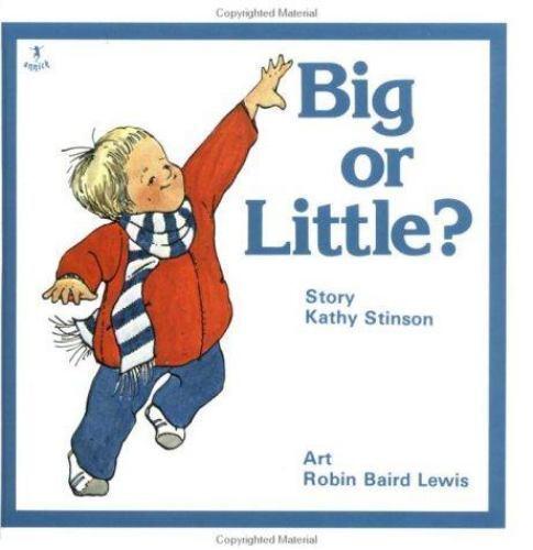Big or Little? by Kathy Stinson