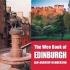 The Wee Book of Edinburgh by Jan-Andrew Henderson (Paperback, 2004)