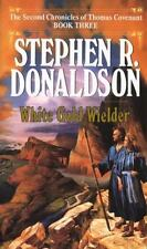 The Second Chronicles Thomas Covenant the Unbeliever: White Gold Wielder 3 by Stephen R. Donaldson (1987, Paperback)