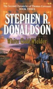White-Gold-Wielder-The-Second-Chronicles-of-Thomas-Covenant-Book-3-Stephen-R