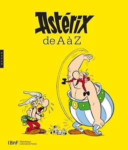 Astérix de A à Z - Carine Picaud - Hazan