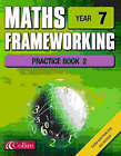 Maths Frameworking: Year 7: Practice Book 2 by Brian Speed, Kevin Evans, Keith Gordon (Spiral bound, 2002)