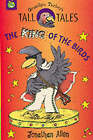 The King of the Birds by Jonathan Allen (Paperback, 1999)