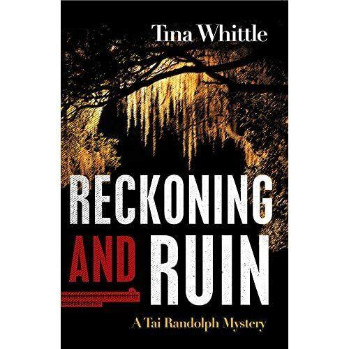 Reckoning and Ruin (Tai Randolph) - HardBack NEW Tina Whittle(Au 05-Apr-16