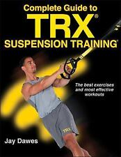 TRX Suspension Training Bible by Jay Dawes (2017, Paperback)