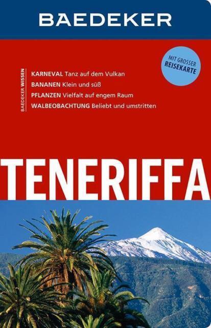 Baedeker Reiseführer Teneriffa 14. Auflage 2015