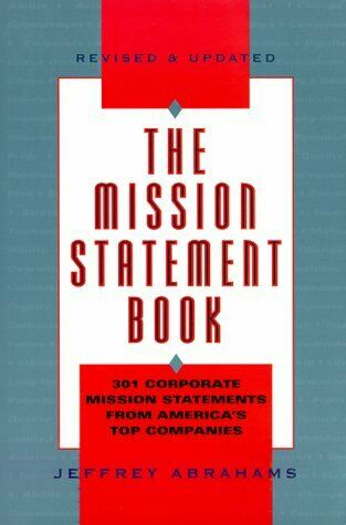 Mission Statement Book : 301 Corporate Mission Statements from America's Top Com