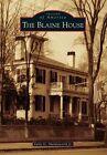 The Blaine House by Earle G Shettleworth Jr (Paperback / softback, 2014)