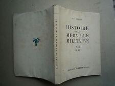 1952 LES CARREFOURS DU HAUT MERITE LA MEDAILLE MILITAIRE DE J VERTEX - ELZEVIR