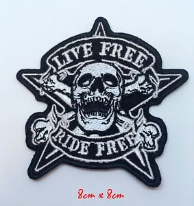 Embroidered Live Free Ride Free Sew or Iron on Patch Biker Patch