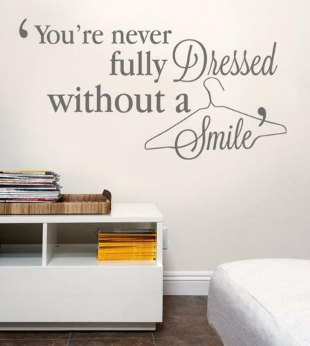 You/'re Never Fully Dressed Without A Smile Wall Sticker Wall Chick Decal Art Sti