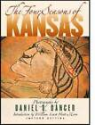 The Four Seasons of Kansas by Daniel D. Dancer (Hardback, 1989)