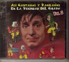ASI CANTAMOS EN LA VECINDAD DE EL CHAVO DEL 8 CD OCHO VOL. 2 CHAPULIN COLORADO