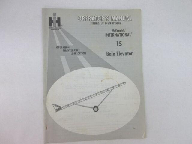 International Harvester McCormick 15 bale Elevator Operators Manual