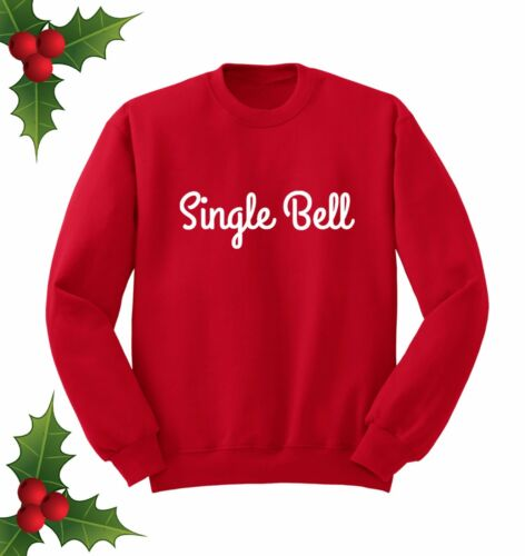 SINGLE BELL JINGLE XMAS PARTY GIFT SLOGAN RED JUMPER SWEATER SWEATSHIRT