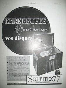 PUBLICITE-DE-PRESSE-SOUBITEZ-77-RADIO-PHONO-ENREGISTREUR-FRENCH-ADVERTISING-1935