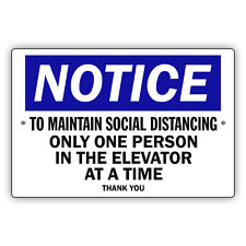 Notice To Maintain Social Distancing Only One Person Novelty Aluminum Metal Sign