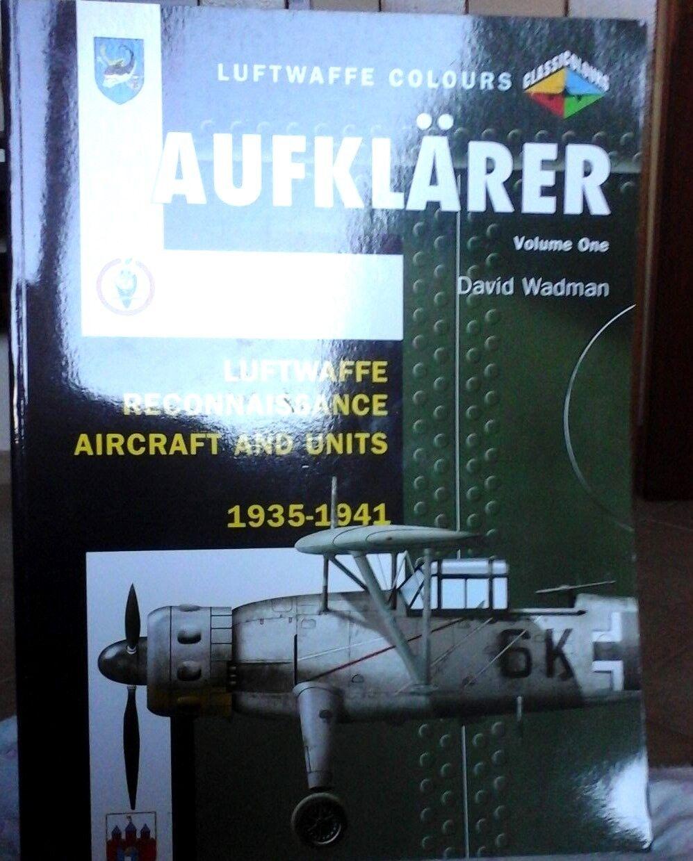 AUFKLARER,LUFTWAFFE RECONNAISSANCE AIRCRAFT & UNITS 19351941 VOLUME N.1