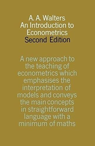 Good, An Introduction to Econometrics, Walters, A.A., Book